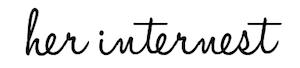 Her Internest